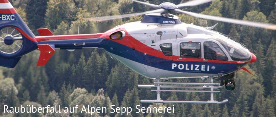 Raubüberfall auf Sennerei vom Alpen Sepp