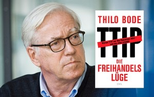 Thilo Bode Buch TTIP - Quelle: foodwatch
