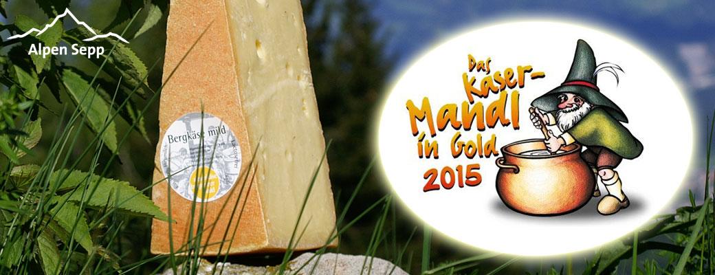4fach Gold beim Kasermandl 2015