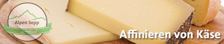 Affinieren von Käse im Käse Wiki vom Alpen Sepp
