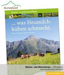 Gräser- und Kräuterfibel ... was Heumilchkühen schmeckt. (Download)