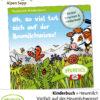 Heumilch Kinderbuch: So viel tut sich auf der Heumilchwiese