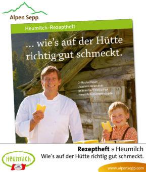 Rezeptheft Heumilch: Wie es auf der Hütte richtig gut schmeckt